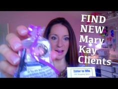 Find New Mary Kay Clients - Part 2 of 2 - HOW TO