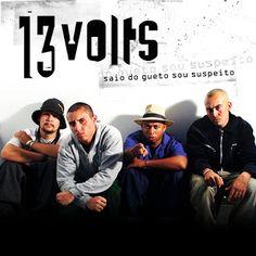 13 Volts Saio Do Gueto Sou Suspeito 2006 Download - BAIXE RAP NACIONAL