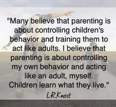 A parent cannot expect a 14 year old to be an adult. If that is what u expect them u get what u asked for!