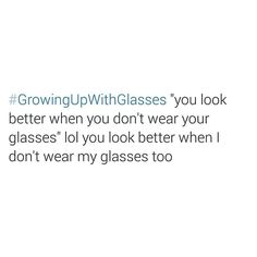 Growing up wearing glasses