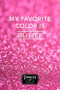Our Favorite Color is Glitter! Glitter is the only thing that can't make a mess when you spill it. Just adds a touch of glitter. Glitter Rosa, Sparkles Glitter, Pink Glitter, Pink Love, Pretty In Pink, Hot Pink, My Love, Vintage Pink, Glitter Make Up