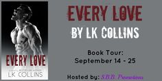 Renee Entress's Blog: [Book Tour, Review & Giveaway] Every Love by LK Co...