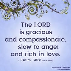 Psalm 145 and 8 Favorite Bible Verses, Bible Verses Quotes, Bible Scriptures, Biblical Quotes, Praise Quotes, Bible Psalms, Scripture Verses, Praise God, Quotable Quotes