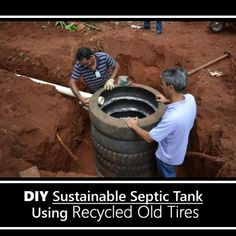 DIY Recycled Tires Septic Tank - a great option for a septic tank... #diy #sustainable #homestead #offgrid #homesteading