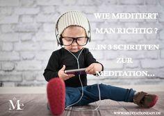 Wie meditiert man richtig? Hier gibt es eine einfache Anleitung in 3 Schritten für deine Meditationspraxis: