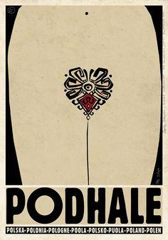 Podhale - Check also other posters from PLAKAT-POLSKA series Original Polish poster designer: Ryszard Kaja year: 2013 size: Vintage Graphic Design, Graphic Design Posters, Graphic Design Illustration, Graphic Art, Polish Posters, Polish Folk Art, Art Deco Posters, Vintage Travel Posters, Vintage Logos