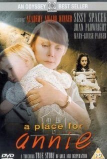 A Place for Annie. A very touching tale based on a true story.