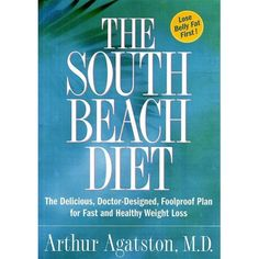 The South Beach Diet : The Delicious, Doctor-Designed, Foolproof Plan for Fast and Healthy Weight Loss Healthy Diet Tips, Healthy Eating For Kids, Kids Diet, Healthy Weight Loss, Diet Smoothie Recipes, Smoothie Diet, Diet Motivation Pictures, Funny Diet Quotes, South Beach Diet