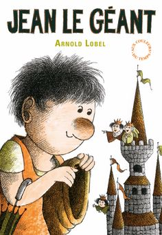 Jean le géant - Arnold Lobel