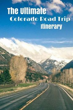 The Ultimate Colorado Road Trip Itinerary: here is where we suggest you go and our advice for the best route to navigate your way around the state.