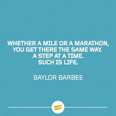 Whether a mile or a marathon, you get there the same way. #tribesports #ownyourmarks #running #runners #runningquote #motivation #quote
