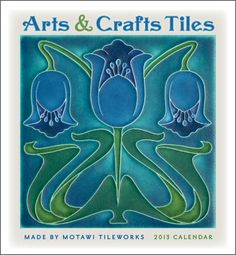 Arts & Crafts Tiles 2013 Wall Calendar