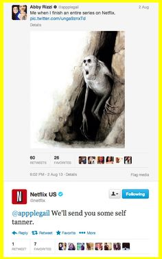 When they made it clear they don't believe in tanning beds. | 19 More Reasons To Love Netflix