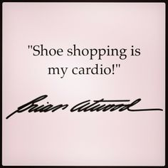 34 Awesome Quotes from Shoe Designer Brian Atwood - Shoe Obsessed