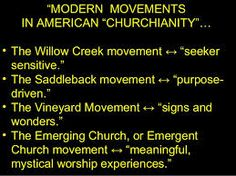"""Modern Movements in American """"Churchianity"""" These movements are not walking in faith according to God's Holy Word. They are """"hooked on a feeling"""""""
