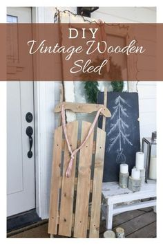 wood projects DIY Vintage wooden sled for under 10 dollars! - Have you ever wanted a vintage wooden sled? Why not make your own vintage wooden sled for under 10 dollars! This is the perfect accessory for Christmas. Woodworking Projects Diy, Popular Woodworking, Woodworking Furniture, Diy Wood Projects, Diy Furniture, Woodworking Tools, Woodworking Patterns, Woodworking Workshop, Simple Woodworking Ideas