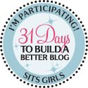 The Awesomely Talented Bloggers of 31 Days to Build a Better Blog w/the SITSGirls