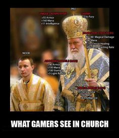 Gamers Bringing Them To Church Is Usually A Mistake. Laugh your self out with various memes that we collected around the internet. Catholic Memes, Gamer Humor, Geek Humour, Nerd Humor, Christian Humor, Gamers, Fandoms, Funny Bunnies, Lol