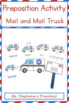 Teach your preschoolers their position words with this fun and engaging mail and mail truck preposition activity! Preposition Activities, Easel Activities, Hands On Activities, Preschool Classroom, Preschool Learning, Everything Preschool, Printing And Binding, Prepositions, Help Teaching