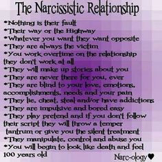narcistic in a relationship; get OUT of THERE!! and let them DIE!!