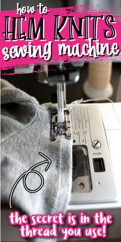 The secret to hemming knits. It's the type of thread you use! This makes it so easy! via @raegun