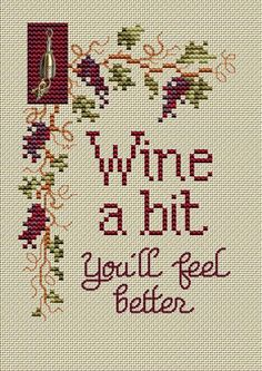 Sue Hillis Wine a Bit - Cross Stitch Pattern. Don't be shy - Wine a bit, You'll feel Better! Includes wine bottle charm. Finished design size is 5 1/4 x 3 3/4 w