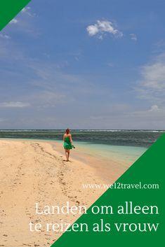 Tips voor bestemmingen waar je prima alleen kunt reizen als vrouw Travel Must Haves, Dutch, Calm, World, Water, Blog, Outdoor, Gripe Water, Outdoors