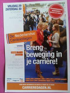 De Nederlandse Carrièredagen: Sterk> Duidelijke/interessante informatie. Zwak> Vrij druk.