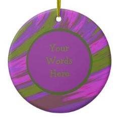 Purple Chartreuse Ceramic Ornament Personalized with your text #zazzle #christmas #holiday #xmas #gifts