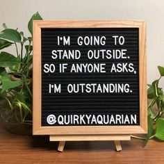 14 Letter Board Quotes for Your Mondays. When you have a day job Mondays can be a drag. Here are 14 Letter Board quotes to help make your Monday a little easier and possibly bring a smile to your co-workers faces. Work Quotes, Sign Quotes, Great Quotes, Me Quotes, Funny Quotes, Inspirational Quotes, Funny Classroom Quotes, Funny Memes, Photo Quotes