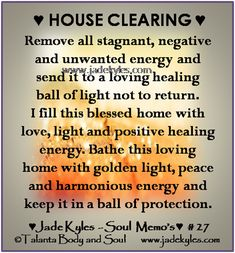 House Clearing *´¨) .•´¸.•*´¨­) ¸.•*¨) Blessings (¸.•´  (¸.•` ¤ Jade xxx  www.jadekyles.com Spiritual Prayers, Prayers For Healing, Spiritual Quotes, Smudging Prayer, Sage Smudging, Spiritual Cleansing, House Blessing, Witchcraft, Wiccan