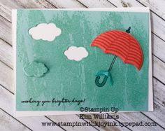 Stampin Up Weather Together stamp set. Kim Williams, stampinwithkjoyink.typepad.com. Pink Pineapple Paper Crafts. Stampin techniques- poofy umbrella. Use a paper piercing tool and paper piercing mat ,to make the umbrella poofy. Umbreall Weather framelits. Watercolor Wash stamp in pool party ink. Stampin Up demonstrator card ideas.