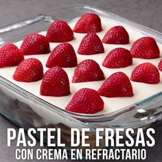 Prepara un pastel de fresas con crema en tu siguiente reunión o evento, es un postre sencillo y con mucho sabor que seguro todos amarán. Easy Desserts, Delicious Desserts, Yummy Food, Tasty, Baking Recipes, Cake Recipes, Dessert Recipes, Meal Recipes, Mexican Food Recipes