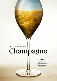 Essi Avellanin Champagne - Essi Avellan - #kirja White Wine, Martini, Alcoholic Drinks, Champagne, Glass, Drinkware, Corning Glass, White Wines, Liquor Drinks