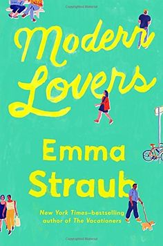 "a funky, engaging glimpse of the lives of two offbeat nyc families, ""modern lovers"" is the perfect summer read. set, in fact, over the course of one summer, straub's characters come alive with just the right touch of amused insight. the book's ending is both upbeat and satisfying."