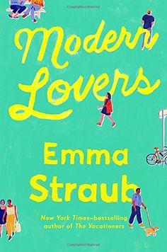 Modern Lovers by Emma Straub https://www.amazon.com/dp/159463467X/ref=cm_sw_r_pi_dp_9WaAxb8NN577H