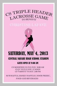 The Central Square High School boys lacrosse booster club is hosting a triple-header on Saturday to raise money on behalf of Christine LaFave, who is battling breast cancer. She is the wife of Central Square assistant modified boys lacrosse coach Tom LaFave, who is a former varsity coach with the Redhawks.