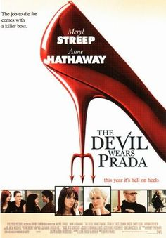 devil wears prada, one of the best movies of all time. I dream to one day get a job like this and make it in the fashion world.