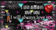 """And I will always love you"" Quotes! - InfoGraphics"