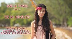 """""""Fight Song"""" by Rachel Platten cover en español por Giselle Torres en adaptacion original de Angelica Torres Giselle Torres 13 años, presenta """"Es mi momento""""..."""