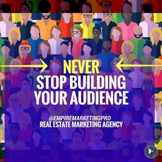 """empiremarketingpro""""Never stop building your audience."""" #hustle #RealEstate #Realtor #Realty #Broker #ForSale #NewHome #HouseHunting #MillionDollarListing #HomeSale #HomesForSale #Property #Properties #Investment #Home #Housing #Listing #Mortgage #HomeInspection #CreditReport #CreditScore #Foreclosure #NAR #EmptyNest #Renovated #JustListed"""
