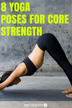 We've pulled out 8 of our favorite yoga poses that emphasize core strength and brought them to you here for your own practice. Try them out one at a time, holding each for 30 seconds. Go through the entire sequence twice; for moves that are one-sided, do one side the first time through and the other side the second time through.