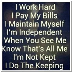 independent woman, quotes, sayings, work hard
