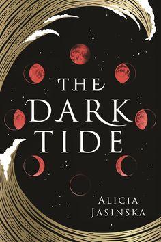 The Dark Tide   Diva Booknerd Ya Books, Books To Read, Book Wizard, Dark Tide, Science Fiction, Witch Queen, Dark Fairytale, Beautiful Book Covers, Book Cover Design
