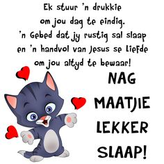 Ek stuur 'n drukkie om jou dag te eindig. 'n Gebed dat jy rustig sal slaap en 'n handvol van Jesus se Liefde om jou altyd te bewaar! Good Night Greetings, Good Night Wishes, Good Night Sweet Dreams, Good Night Quotes, Evening Greetings, Good Night Prayer, Good Night Blessings, Best Quotes, Funny Quotes