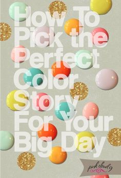 The Perfect Palette: Choosing Your Wedding Colors