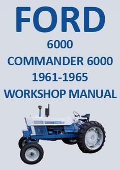 How to remove and repair a ford tractor transmission with a sherman ford tractor workshop manual 6000 commander 6000 1961 1965 fandeluxe Gallery