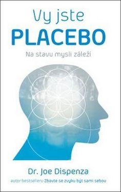 Vy jste placebo Team Building, Time Management, Interview, 21st, Chart, Author, Literatura, Biology, Psychology