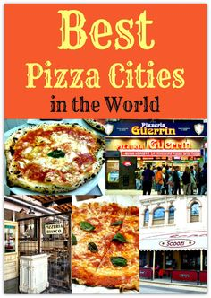 The Best Pizza Cities in the World