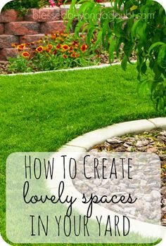 Whether you live in town on a small city lot or you have plenty of room to roam, having an area outside to relax, gather some sunshine, socialize with family and friends, or enjoy nature is so important.  Here are 8 ways you can create lovely spaces in your own yard.